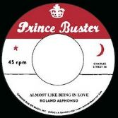 Roland Alphonso - Almost Like Being In Love (alt) / Buster All Stars - Pink Night (Prince Buster) 7""